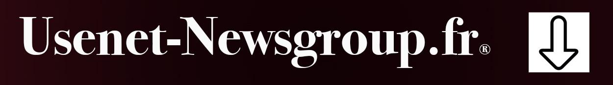 Usenet – Newsgroup : comparatif des meilleurs fournisseurs